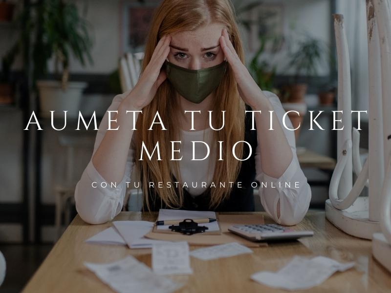 Cómo aumentar tu ticket medio con tu restaurante online